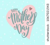 happy mothers day greeting card ... | Shutterstock .eps vector #1067021543
