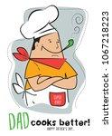 dad cooks better vector stock ...   Shutterstock .eps vector #1067218223