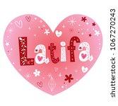 latifa a feminine arabic given... | Shutterstock .eps vector #1067270243