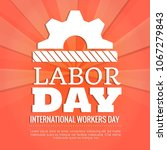 illustration for labor day | Shutterstock .eps vector #1067279843