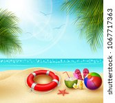 it's summer time. view of stuff ... | Shutterstock .eps vector #1067717363