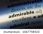 admirable word in a dictionary. ... | Shutterstock . vector #1067758523