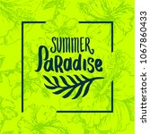 summer time quote lettering...   Shutterstock .eps vector #1067860433