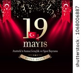 may 19th turkish commemoration... | Shutterstock .eps vector #1068006887