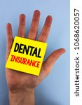 Small photo of Conceptual hand writing showing Dental Insurance. Business photo showcasing Dentist healthcare provision coverage plans claims benefit written Sticky Note Paper the plain background Hand