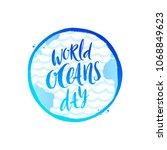 world oceans day emblem   brush ...   Shutterstock .eps vector #1068849623