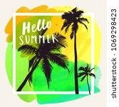 hello summer. modern... | Shutterstock .eps vector #1069298423