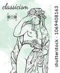 beautiful goddess of antique...   Shutterstock .eps vector #1069408163