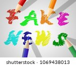 fake news colorful pencil...   Shutterstock . vector #1069438013
