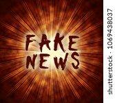 fake news exploding bomb hoax... | Shutterstock . vector #1069438037