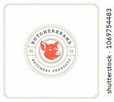 butcher shop logo vector... | Shutterstock .eps vector #1069754483