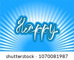 happy lettering background ... | Shutterstock .eps vector #1070081987