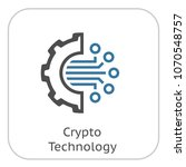 crypto technology icon. modern... | Shutterstock .eps vector #1070548757