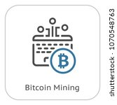 bitcoin mining. cryptocurrency... | Shutterstock .eps vector #1070548763