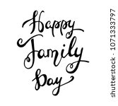happy family day lettering.... | Shutterstock .eps vector #1071333797
