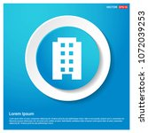 building icon abstract blue web ... | Shutterstock .eps vector #1072039253
