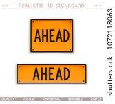 ahead. warning signs. 3d... | Shutterstock .eps vector #1072118063