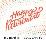 happy retirement banner. vector ... | Shutterstock .eps vector #1072370753