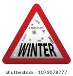 a triangular winter roadsign... | Shutterstock .eps vector #1073078777