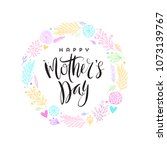 happy mother's day   greeting... | Shutterstock .eps vector #1073139767