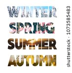 word winter  summer  spring and ... | Shutterstock . vector #1073585483