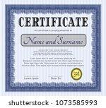 blue certificate. cordial... | Shutterstock .eps vector #1073585993