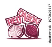 illustration of fresh red onion ... | Shutterstock . vector #1073609567