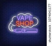 vape shop neon sign. e... | Shutterstock .eps vector #1074041177