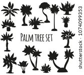palm silhouette set. vector... | Shutterstock .eps vector #1074099353