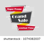 grand sale  limited time  super ... | Shutterstock .eps vector #1074382037