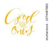 good vibes only. inspirational...   Shutterstock .eps vector #1074487883