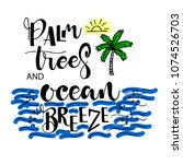 beach style card. palm trees...   Shutterstock .eps vector #1074526703