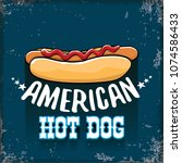 vector cartoon american hotdog... | Shutterstock .eps vector #1074586433