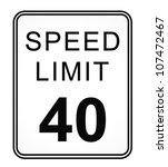 speed limit 40 mph sign... | Shutterstock . vector #107472467