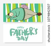 happy father's day greeting... | Shutterstock .eps vector #1074842507
