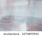 abstract art background. oil on ... | Shutterstock . vector #1074895943
