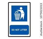 do not litter sign  vector...   Shutterstock .eps vector #1075021013
