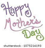 happy mothers day lettering | Shutterstock . vector #1075216193