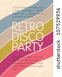 Retro disco party. Abstract flyer design template, vector, EPS10 - stock vector