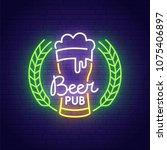 beer neon sign  bright... | Shutterstock .eps vector #1075406897