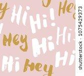 hi and hey lettering sign... | Shutterstock .eps vector #1075429373