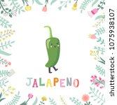 cute cartoon jalapeno... | Shutterstock .eps vector #1075938107