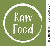 white raw food diet label ... | Shutterstock .eps vector #1076036327