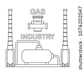 gas processing plant. gas... | Shutterstock .eps vector #1076202047