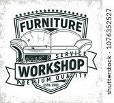 vintage furniture workshop logo ...   Shutterstock .eps vector #1076352527