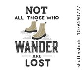 """not all those who wander are... 