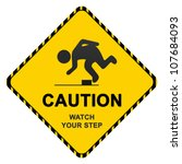 caution sign with text caution... | Shutterstock . vector #107684093