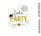 graduation class of 2018...   Shutterstock .eps vector #1076976953