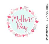 mothers day hand drawn... | Shutterstock .eps vector #1077084083