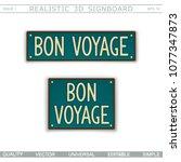 bon voyage. vintage signboard.... | Shutterstock .eps vector #1077347873